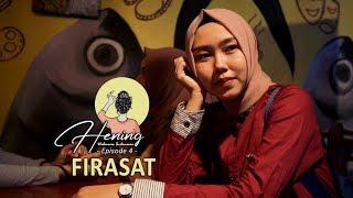 Firasat | EPS 4 Webseries Hening