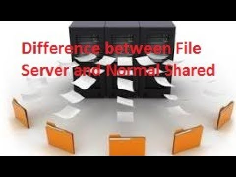 Difference Between File Server And Normal Shared Folder