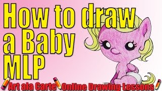 How to draw a baby My Little Pony