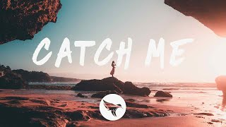 Nick Ledesma & Caslow - Catch Me (Lyrics) feat. Molly Marrs