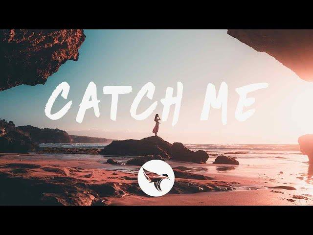 Nick Ledesma & Caslow - Catch Me (Lyrics) feat. Molly Marrs