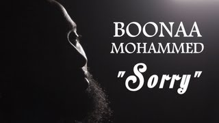 Watch Boonaa Mohammed Sorry video