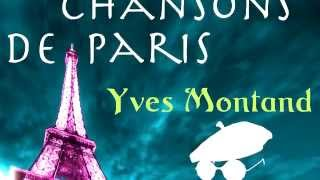 Yves Montand   Le Gamin De Paris from Original  Album Chansons De Paris Remastered