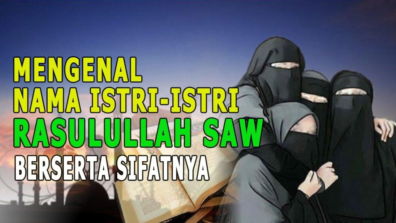 MUSLIM WAJIB TAHU !! 13 NAMA ISTRI RASULULLAH SAW