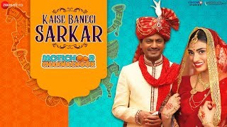 Kaise Banegi Sarkar - Motichoor Chaknachoor| Nawazuddin S, Athiya S| Vidhya G,Dr. Pallavi S, Deepa S