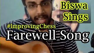 Biswa Sings Farewell Song | Improving Chess 100th Episode ft. IM Sagar Shah.