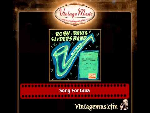 Roby Davis´Slinders Band – Song For Gina
