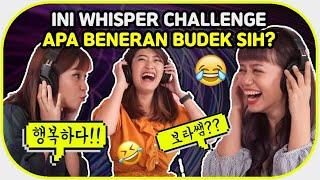 WHISPER CHALLENGE NGAKAK SAMPE NANGIS! || Bora feat Jinju & Ai