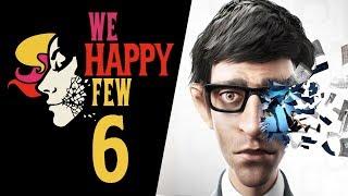PAPIEROWE CZOŁGI || We Happy Few [#6]