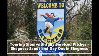 Touring Sites with Fully Serviced Pitches - Skegness Sands and a Day Out in Skegness