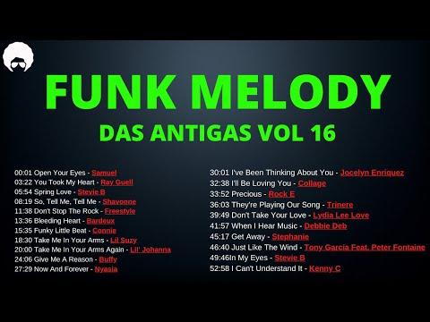 FUNK MELODY DAS ANTIGAS VOL 16