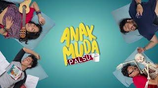 ANAK MUDA PALSU -- Official Trailer