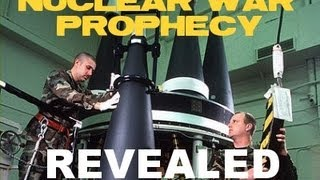Nuclear War in the Bible? - Prophecy Revealed! Part 1 of 3