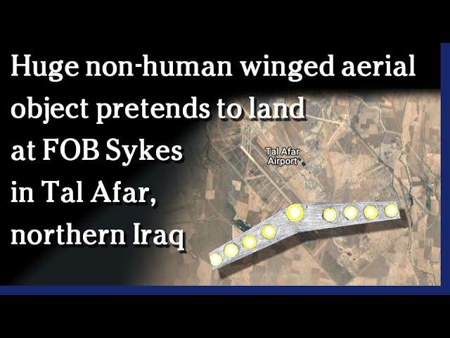 Huge non-human craft attempts to land at Iraqi base / Linda Moulton Howe - Earthfiles