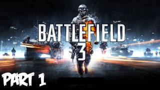 Battlefield 3 Walkthrough Part 1 HD - Semper Fidelis - (Xbox 360/PS3/PC Gameplay)