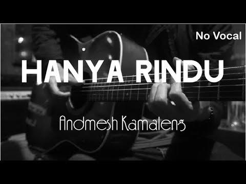 Hanya Rindu Andmesh Kamaleng  Acoustic Karaoke