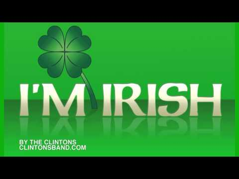 Irish Song (I'm Irish by The Clintons)