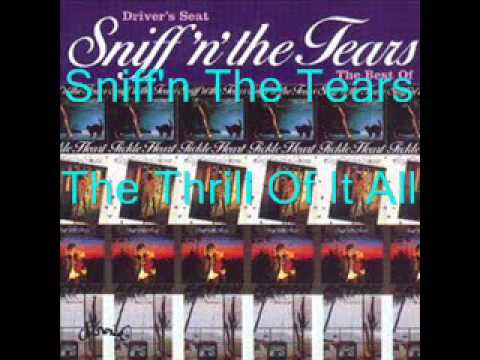 Sniff'N The Tears - The Thrill Of It All