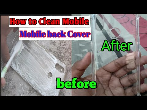 How to clean mobile back cover   How to wash transparent mobile cover