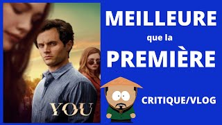YOU SAISON 2 - CRITIQUE/VLOG avec SPOILER