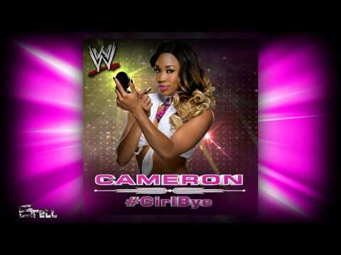 "WWE: ""#GirlBye"" [iTunes Release] by CFO$ ► Cameron NEW Theme Song"