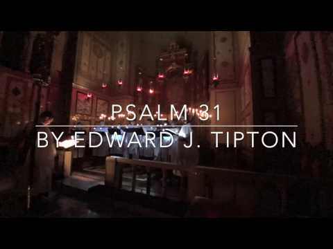 Compline at the Cathedral: Psalm 31 by Edward J. Tipton