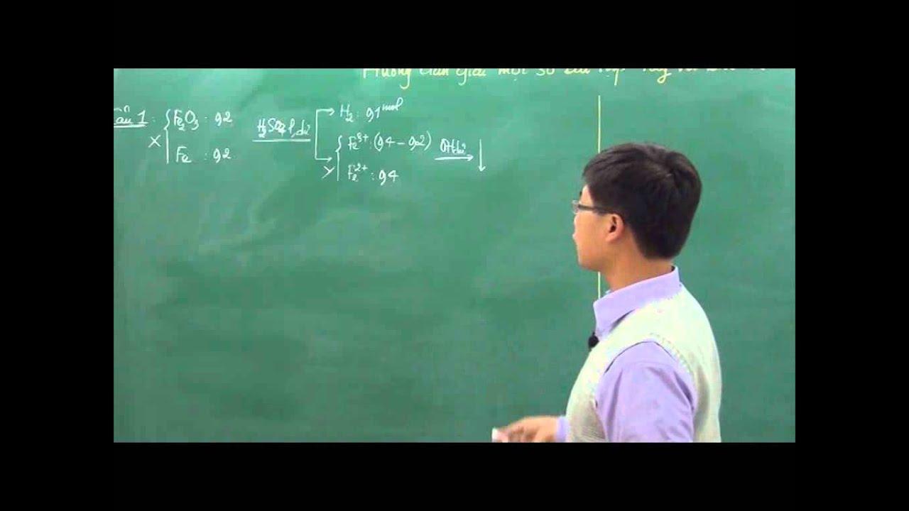 12-6-Hướng dẫn giải một số bài toán hay và khó về Fe _p1