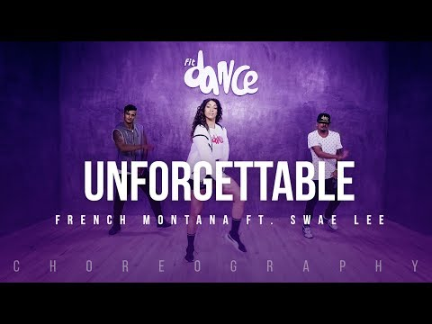 Unforgettable - French Montana  ft. Swae Lee (Choreography) FitDance Life