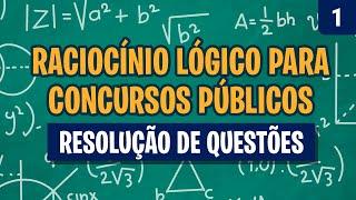 Resolução de Questões de Raciocínio Lógico Matemático (Questão 01)