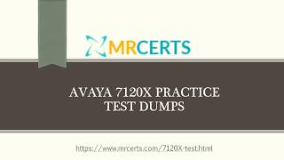 Latest Avaya 7120X Practice Test Questions Answers - 7120X Dumps