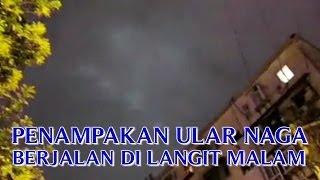 """Download Video PENAMPAKAN """"ULAR NAGA ASLI DI DUNIA"""" BERJALAN DI LANGIT PADA MALAM HARI !! MP3 3GP MP4"""