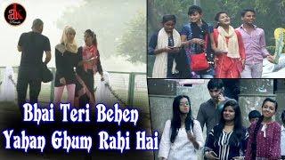 Bhai Teri Behen Yahan Ghum Rahi Hai || Funny  P...