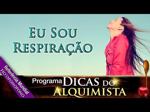 Programa Dicas Do Alquimista - Eu Sou Respiração - Alcides Melhado Filho - 18-07-2019