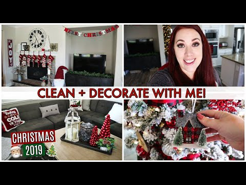 NEW CLEAN AND DECORATE WITH ME FOR CHRISTMAS! CHRISTMAS DECOR 2019 + HOME TOUR!
