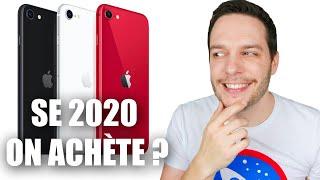 iPhone SE 2020 : On Achète ?