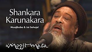Moojibaba \u0026 Jai Sahaja! — Shankara Karunakara