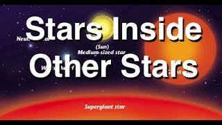 Stars Inside of Other Stars