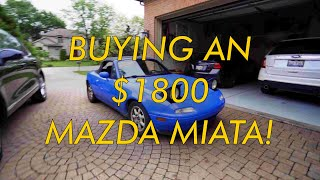 Buying an $1800 Mazda Miata..