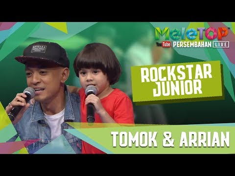 Persembahan menyentuh hati Tomok & Arrian I Rockstar Junior (LIVE MeleTOP)