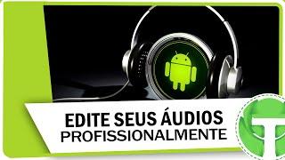 (7.72 MB) Como editar áudios profissionalmente no Android Mp3