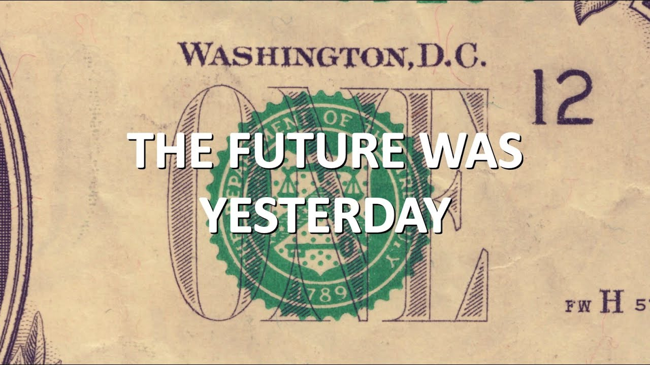 THE FUTURE WAS YESTERDAY Episode I: The Post-Strategy Era