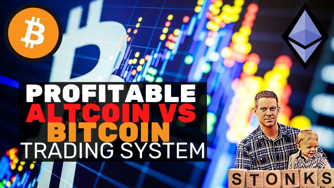 trading bitcoin vs altcoin investimento crypto taimou