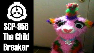 SCP-956 The Child Breaker | Object Class: Euclid | Toy SCP / Transfiguration scp