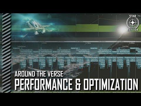 Star Citizen: Around the Verse - Performance and Optimization