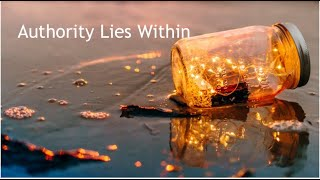 Authority Lies Within