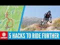 5 Hacks To Ride Your Mountain Bike Further