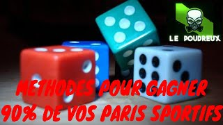 COMMENT GAGNER  90% DE SES PARIS SPORTIFS ? 18 STRATEGIES  LE POUDREUX