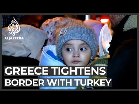 Greece tightens border with Turkey to stop migrants