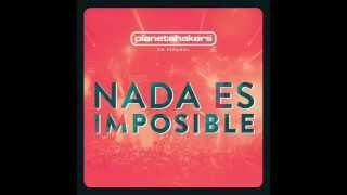 Planetshakers   05 El Himno   Nada Es Imposible