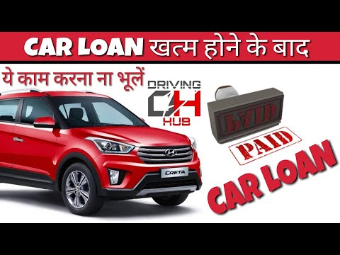 Important Work to do after Car Loan Paid Off || Driving Hub